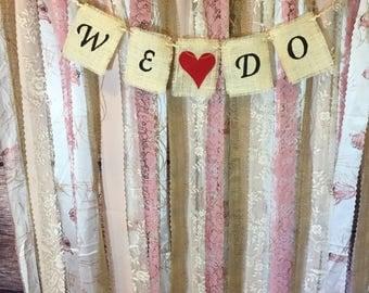 "Wedding ""We Do"" Banner"
