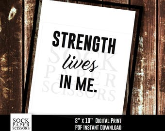typography print, inspirational phrase, strength quote home decor print - Strength lives in me. - PDF Digital Download, Sku-RHO108