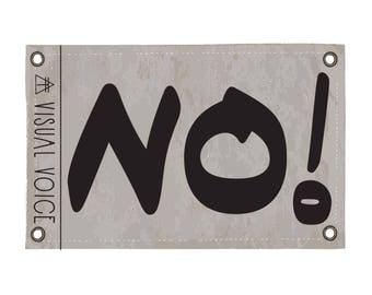 NO Canvas Sign