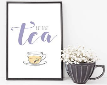 But First Tea Wall Print - Wall Art, Home Decor, Kitchen Print, Tea Print, Vintage Print