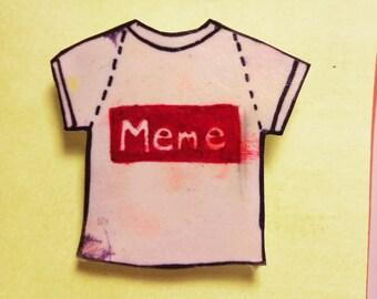 MEME Brooch Pin
