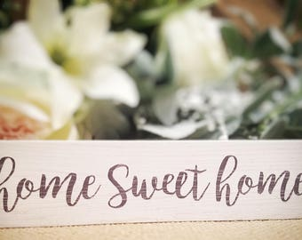 "Mini sign ""Home Sweet Home"""
