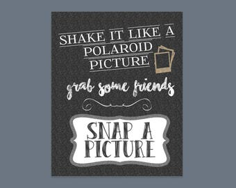 Snap a Picture sign for Wedding or Graduation or Party.. printable jpg