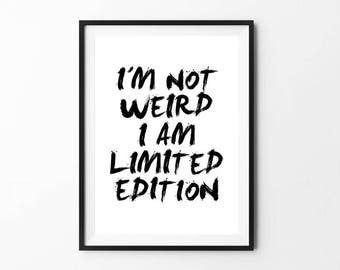 Limited Edition / ArtPrint Poster FineArt Typography  Print Quotes