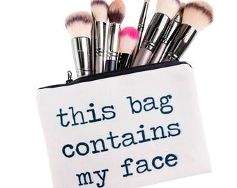 This Bag Contains My Face Cosmetics Canvas Makeup Bag