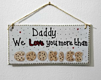 Fathers Day Plaque Made to Order, Daddy