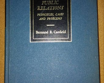 Public Relations Principles, Cases, and Problems