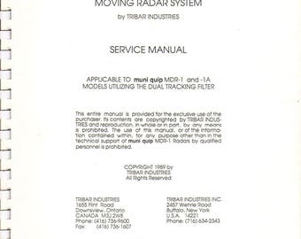 Vintage 1989 MUNI QUIP MDR-1 Moving Radar System Service Manual by Tribar Industries-Canada