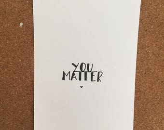 Typographical saying: You Matter