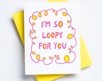 So Loopy For You