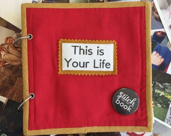 This Is Your Life Stitchbook - 18 x 18 cm with 8 pages