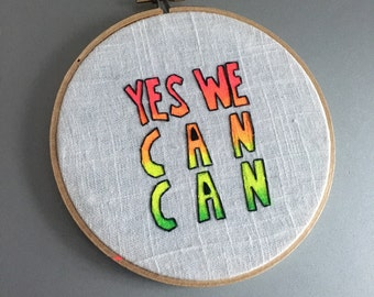 Yes We Can Can - hand drawn, painted and embroidered Allen Toussaint / Barack Obama inspired wall hanging