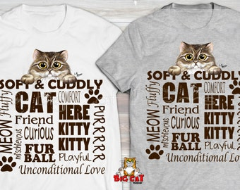 SOFT AND CUDDY Cat T-shirt.  Cat Sayings. Soft and Cuddly Big Eyed Cat Shirt. Crazy Cat Lady Shirt.  Cat lover gift.
