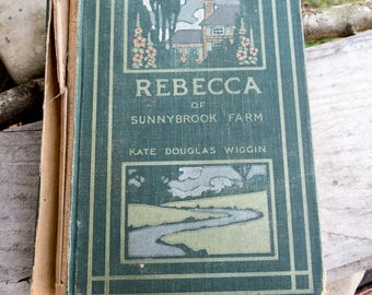 Rebecca of Sunnybrook Farm Copyright 1903 | Rare Vintage Book | Kate Douglas Wiggin Author | Collectible Book | Book Collector Gift | Reader