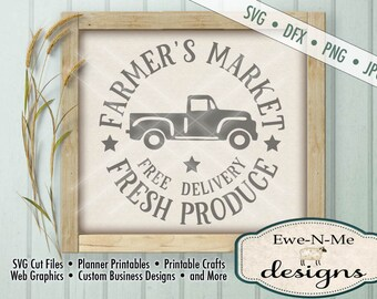 Farmers Market SVG - kitchen svg - Fresh Produce svg - old truck svg -  Free Delivery svg - Commercial Use Allowed -  svg, dfx, png, jpg