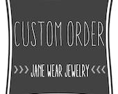 Custom Order for Tristyn B Only