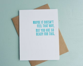 Letterpress Greeting Card - Graduation Card - Thinking Out Loud - You Are Ready for This - TOL-438