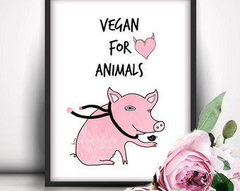 Vegan Art, Printable Quote, Vegan, Instant Download, Printable Wall Art, Pig, Digital Art