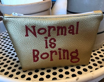 Normal is Boring Faux Leather Bag