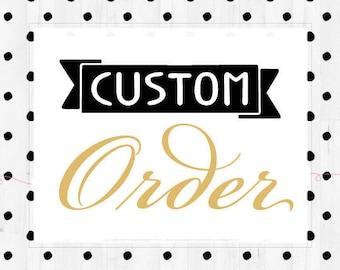 Custom order for MarkandMandy