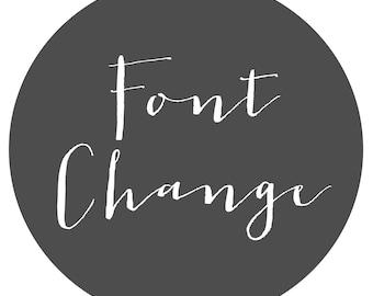 Font change on Existing Design