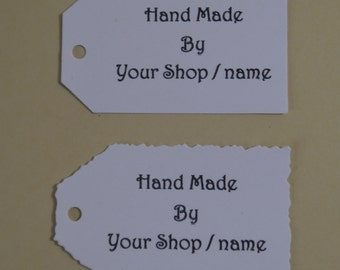 Custom personalized hand made by,your name -shop name-Tags-straight or deckle edge tags