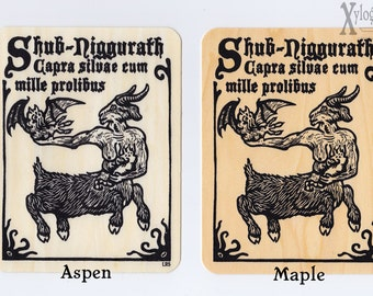 Shub Niggurath the Goat of the Woods with a Thousand Young screen print wood veneer card