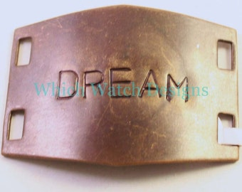 "Large Hand Stamped ""DREAM"" Bracelet Connector.. Antiqued Brass cuff bracelet connector for beaded watch bands"