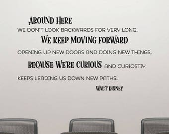 Because We're Curious Wall Quotes Office Professional Vinyl Wall Decal Walt Disney Motivational Home Office Work Desk