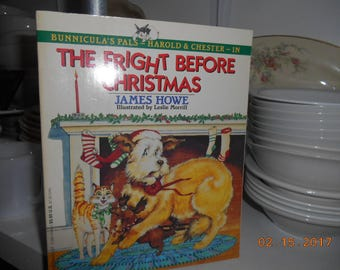 1989 The Fright Before Christmas by James Howe Illustrated by Leslie Morrill