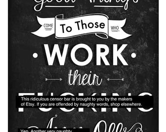 Graduation Card - Good Things Come To Those Who Work Their F-ing Asses Off