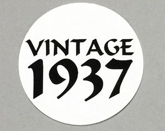 80th Birthday - Vintage 1937, Stickers - Round 1 1/2 Inch, White or Your Choice of Color, Set of 12
