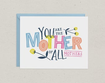 50% OFF | Mothers Day Card  | Mother of all Mothers | Mom | Greeting Card