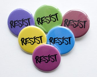 Resist Button – Resist Pin – Political Button – Political Pin – Resist – Resistance – Woman's Place is in the Resistance– Not My President