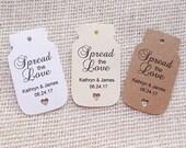 Spread the Love Mason Jar Tags Wedding Favor Tags Pick Color