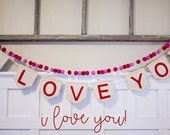 VALENTINE Wool Felt Ball Garland, I LOVE YOU! 10 Feet Valentine Decor, Photo Prop! Ready To Ship!