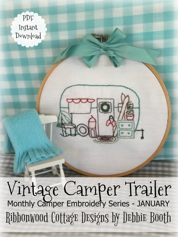 January Monthly Vintage Camper Trailer  Embroidery Series - Hoop or Quilt Art