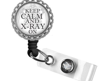 Keep Calm Xray On Retractable ID Badge Holder - Nursing Student, Cnm, Gifts for Midwives, Nurse Lanyard, Thank You Gift