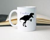Tea Rex Mug, Motivational Mug, Dinosaur Mug, Prehistoric Mug, Inspirational Mug, Funny Mug, Business Mug, Pun Mug, Entrepreneur Mug