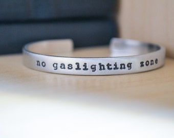 No Gaslighting Zone Cuff Bracelet - Feminist Bracelet - Empowerment - Feminist Jewelry - Women's Rights - Empowering Jewelry