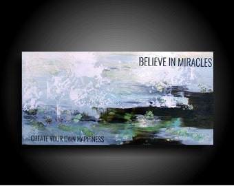Inspirational Art Painting Believe in Miracles Create Your Own Happiness Encaustic Art Zen Painting Uplifting Artwork Motivational Wall Art