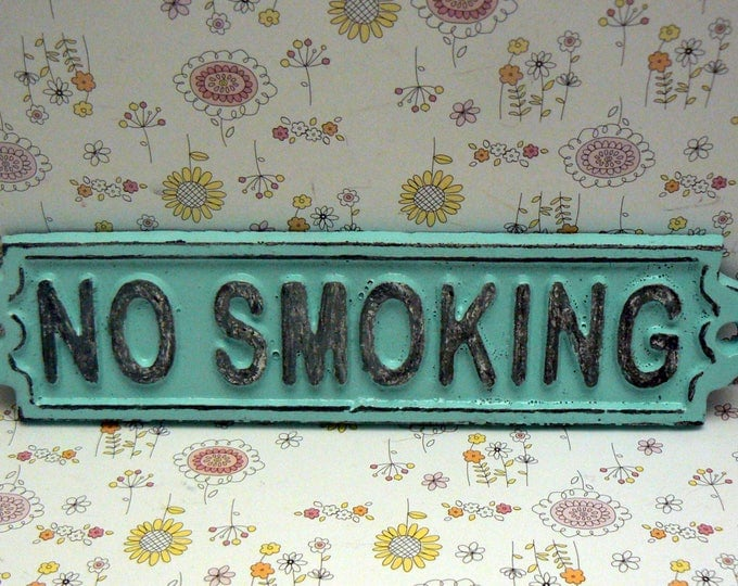 No Smoking Cast Iron Shabby Elegance Sign Beach Lt Blue Wall Door Cottage Chic Entryway Sign for Home Office Business Store or Shop Plaque