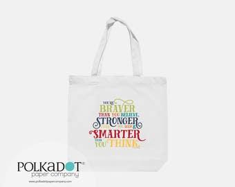 Braver •Smarter • Stronger Deluxe Tote Bag