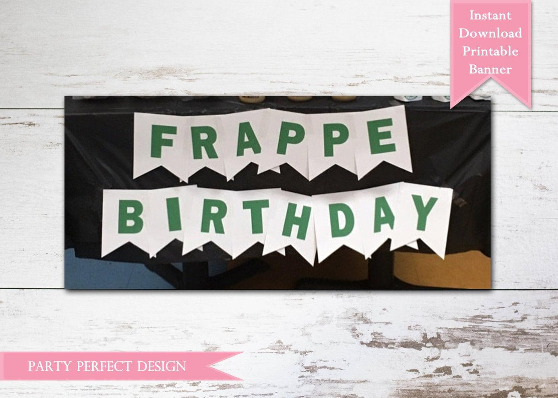 Free Birthday Starbucks ~ Starbucks birthday coffee lover printable banner instant
