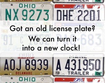 Custom License Plate Clock made from Customer Supplied License Plate