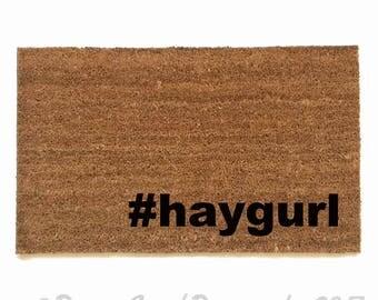 haygurl hey gurl hey hashtag mantra eco friendly outdoor doormat