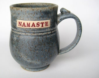 NAMASTE  coffee / tea mug in rustic speckled blue, In STOCK