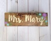 Teacher name sign - desk sign - teacher gift - purple and aqua flowers - hand painted wood sign - teacher name plaque - classroom decor