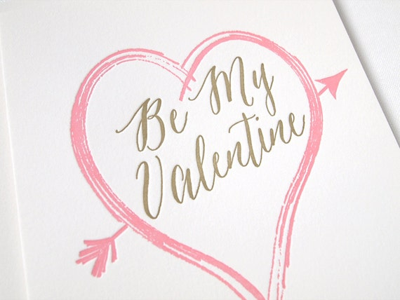 Be My Valentine Letterpress Card - Valentines Day