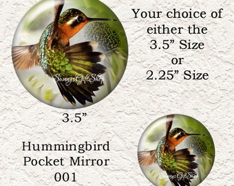 "Hummingbird Pocket Mirror 3.5"" or 2.25"" Choose your Favorite from the 4 Different Prints, Buy 3 Mirrors Get 1 Mirror Free  621"